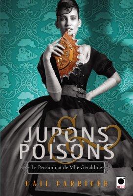 le-pensionnat-de-mlle-geraldine,-tome-3---jupons-et-poisons-599577